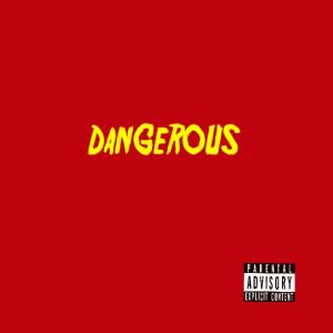 Dangerous (Explicit) dari Jet