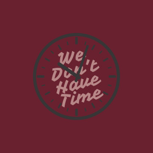Album We Don't Have Time from Dave Damage