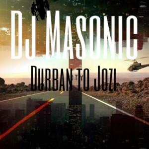 Album Durban to Jozi from DJ Masonic