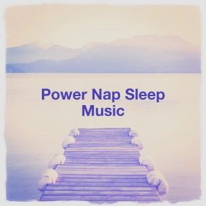 Album Power Nap Sleep Music from Music For Absolute Sleep