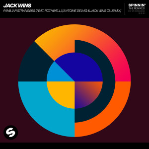Album Familiar Strangers (feat. Rothwell) [Antoine Delvig & Jack Wins Club Mix] from Jack Wins