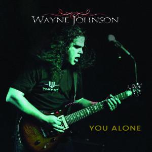 Album You Alone from Wayne Johnson
