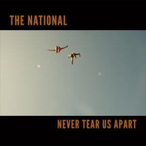 The National的專輯Never Tear Us Apart
