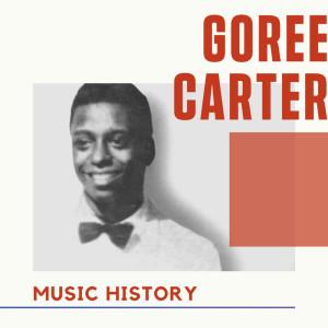 Album Goree Carter - Music History from Goree Carter