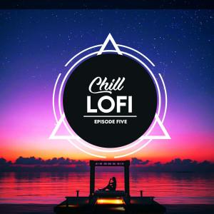 Chill Lofi Episode Five