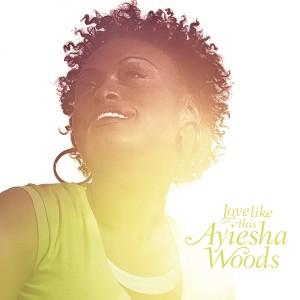 Album Love Like This from Ayiesha Woods