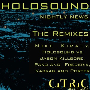 Album Nightly News Remixes from Holosound