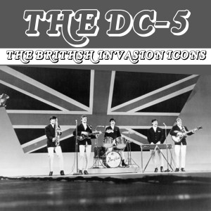 Album British Invasion Icons (The DC-5) from The Dave Clark Five