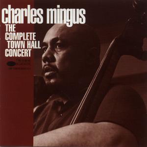 Town Hall Concert 1994 Charles Mingus