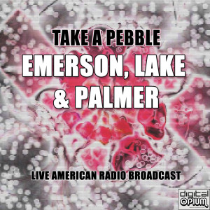 Album Take A Pebble (Live) from Emerson, Lake & Palmer