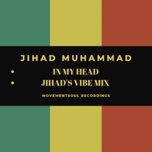 Album In My Head EP from Jihad Muhammad