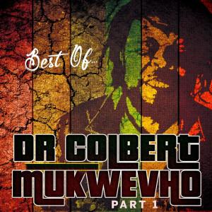 Album Best of Dr Colbert Mukwevho Part 1 from Colbert Mukwevho