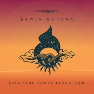 Kala Sang Surya Tenggelam dari Erwin Gutawa