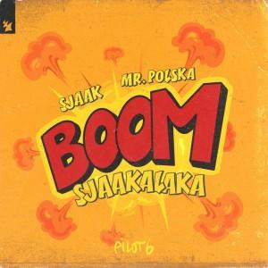 Sjaak的專輯Boomsjaakalaka (Explicit)