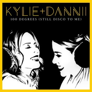 Kylie Minogue的專輯100 Degrees (Still Disco to Me) [with Dannii Minogue]