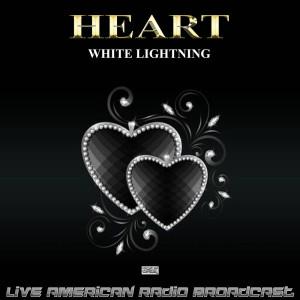 White Lightning (Live) dari Heart