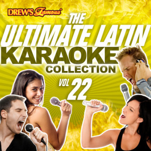 The Hit Crew的專輯The Ultimate Latin Karaoke Collection, Vol. 22