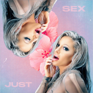 Album Just Sex from Delaney Jane