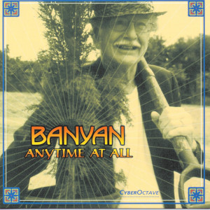 Anytime At All 1999 Banyan