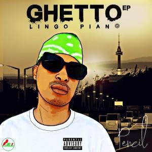 Album Ghetto Lingo Piano Ep (Explicit) from Pencil