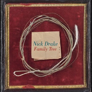 Family Tree 2007 Nick Drake