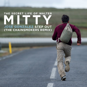 Listen to Step Out (From The Secret Life Of Walter Mitty The Chainsmokers Remix) song with lyrics from José González