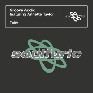 Album Faith (feat. Annette Taylor) from Groove Addix