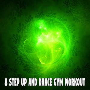 8 Step up and Dance Gym Workout