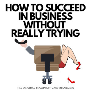 Album How To Succeed In Business Without Really Trying from Original Broadway Cast