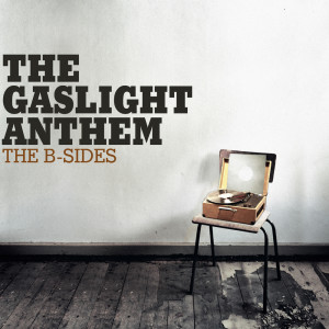 Album The B-Sides from The Gaslight Anthem