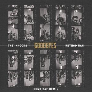 Album Goodbyes (feat. Method Man) [Yung Bae Remix] from Method Man