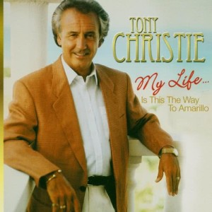 Album My Life....Is This the Way to Amarillo from Tony Christie