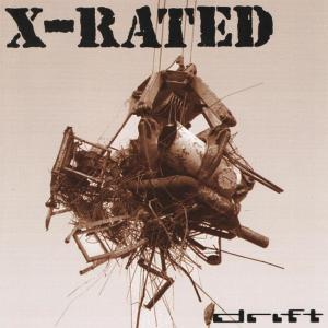 Album Drift from X-Rated