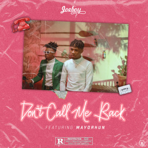 Album Don't Call Me Back from Mayorkun