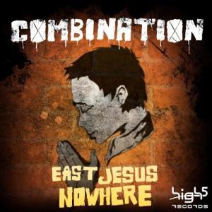 Album East Jesus Nowhere from Combonation