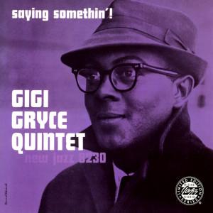 Album Saying Somethin'! from Gigi Gryce Quintet