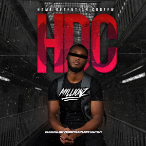 Listen to HDC (Explicit) song with lyrics from M1LLIONZ