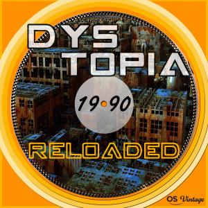 Album Dystopia Reloaded from Silvio Piersanti