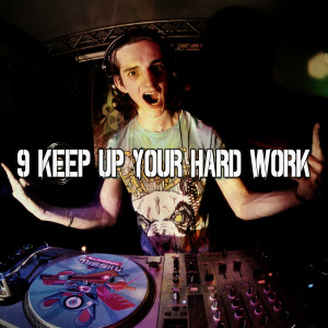 Album 9 Keep up Your Hard Work from Dance Hits 2014
