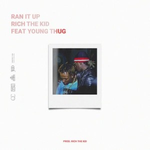 Album Ran It Up (feat. Young Thug) (Explicit) from Rich The Kid