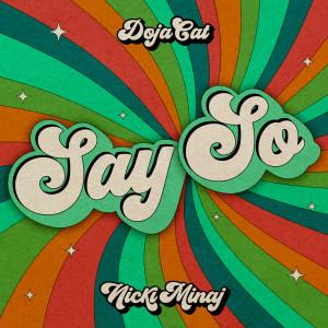 ฟังเพลงออนไลน์ เนื้อเพลง Say So (Original Version) ศิลปิน Doja Cat