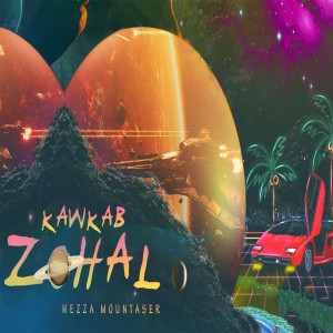 Album Kawkab Zohal from Wezza Montaser