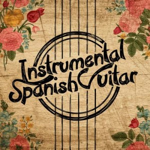 Album Instrumental Spanish Guitar from Spanish Guitar Music