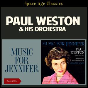 Album Music for Jennifer from Paul Weston & His Orchestra