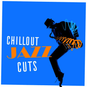 Chillout Jazz的專輯Chillout Jazz Cuts