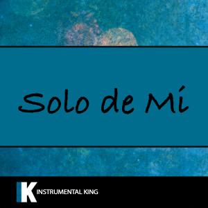 Instrumental King的專輯Solo De Mi (In the Style of Bad Bunny) [Karaoke Version]