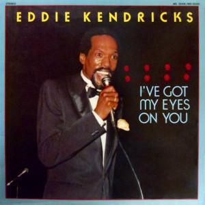 Album I've Got My Eyes On You from Eddie Kendricks