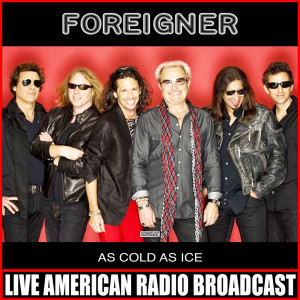 Album As Cold As Ice (Live) from Foreigner