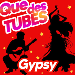 Gipsy Kings的專輯Que Des Tubes Gypsy