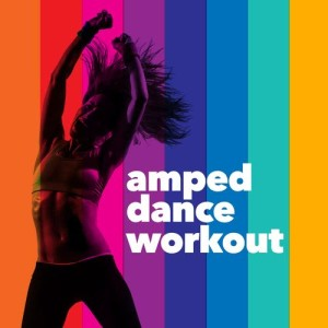 Amped Dance Workout